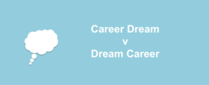 cdvdc 300x123 - Why you should pursue your dream career not your career dream