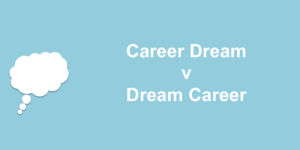 cdvdc 300x150 - Why you should pursue your dream career not your career dream